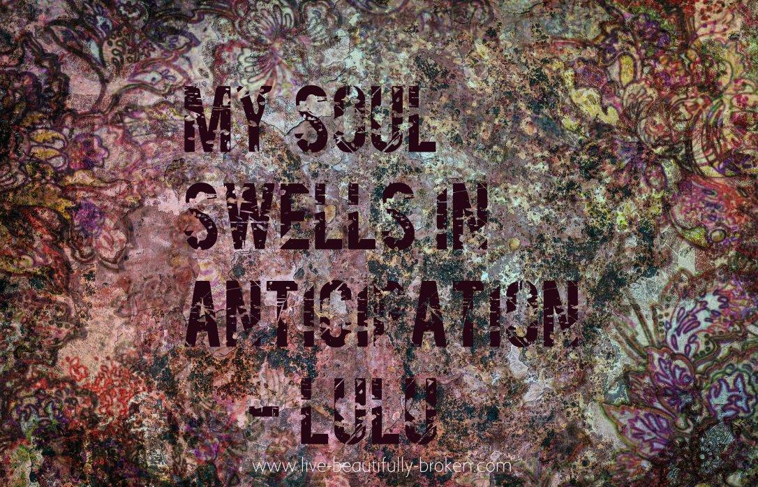 my soul swells
